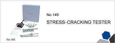 149 STRESS-CRACKING TESTER