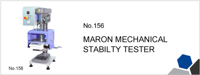 156 MARON MECHANICAL STABILITY TESTER