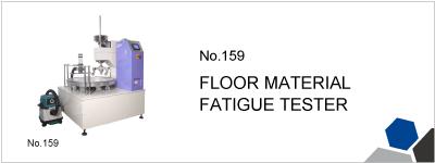 159 FLOOR MATERIAL FATIGUE TESTER