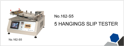 No.162-S5 5 HANGINGS SLIP TESTER