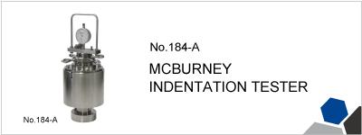 184-A MCBURNEY INDENTATION TESTER