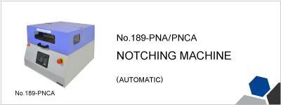 No.189-PNA/PNAC NOTCHING MACHINE
