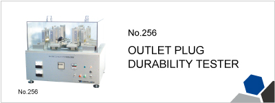 No.256 OUTLET PLUG DURABILITY TESTER
