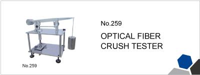 No.259 OPTICAL FIBER CRUSH TESTER