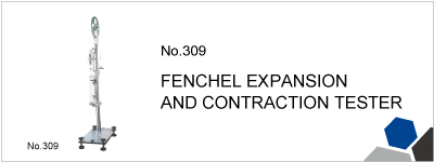 No.309 FENCHEL EXPANSION AND CONTRACTION TESTER