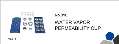 No.318 WATER VAPOR PERMEABILITY CUP