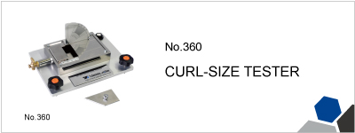 No.360 CURL-SIZE TESTER