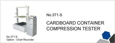 No.371-S CARDBOARD CONTAINER COMPRESSION TESTER
