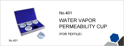 No.401 WATER VAPOR PERMEABILITY CUP