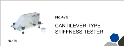 No.476 CANTILEVER TYPE STIFFNESS TESTER