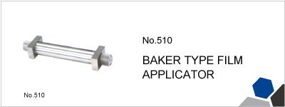 No.510 BAKER TYPE FILM APPLICATOR