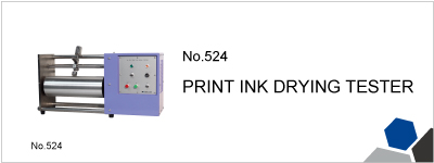 No.524 PRINT INK DRYING TESTER