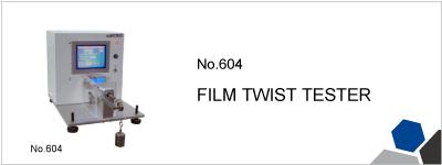 No.604 FILM TWIST TESTER